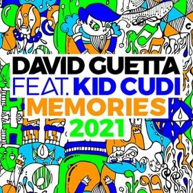 DAVID GUETTA FEAT. KID CUDI - MEMORIES (2021 REMIX)